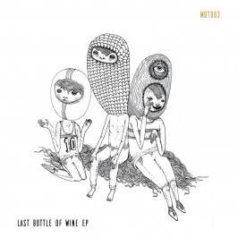 Last Bottle Of Wine EP